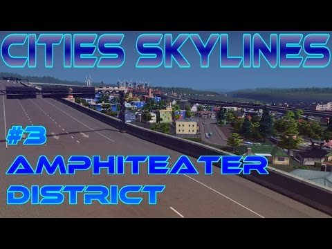 Cities Skylines - The Amphiteater District | European Style #3