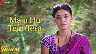 Main Hu Tera Tera | Hansa Ek Sanyog | Ayush Shrivastava | Palak Muchhal & Aaman Trikha