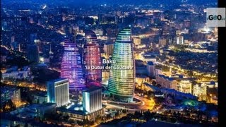 Baku, Capital´s Azerbaijan [IGEO TV]