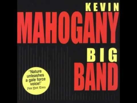 Kevin Mahogany - Still Swingin