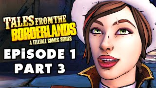 Tales from the Borderlands - Episode 1: Zer0 Sum - Gameplay Walkthrough Part 3 (PC, Xbox One, PS4)