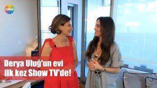 Derya Uluğ'un evi ilk kez Show TV'de! dinle ve mp3 indir
