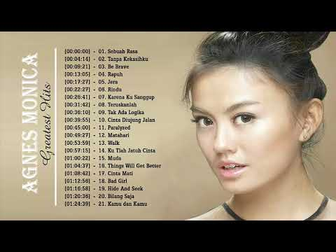 Agnes Monica Greatest Hits 2018  || Lagu Terbaik || Best Songs Of Agnes Monica All Album