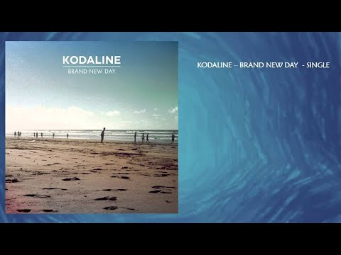 Kodaline - Brand New Day