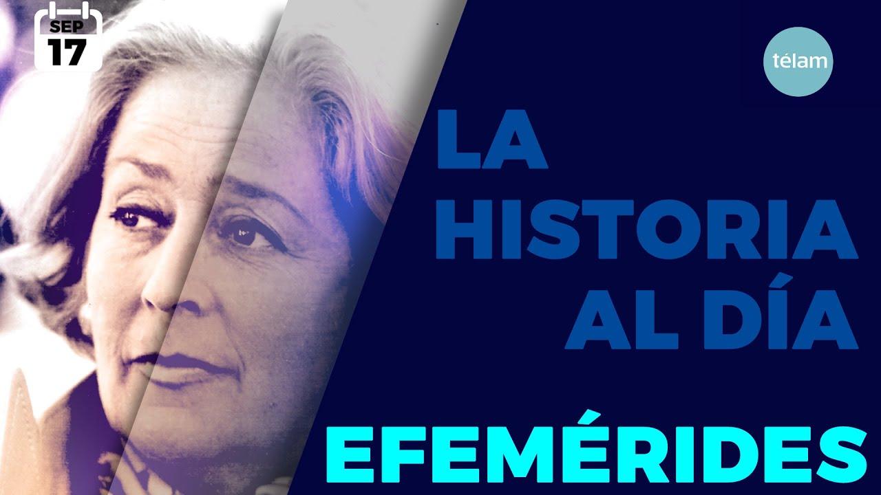 LA HISTORIA AL DÍA (EFEMÉRIDES 17 SEPTIEMBRE)