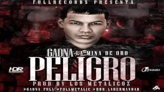 Gaona - Peligro ✓