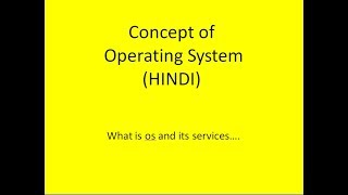 Introduction of Operating system lecture-1 (HINDI)