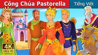 Công Chúa Pastorella   Princess Pastorella Story   Truyện cổ tích việt nam