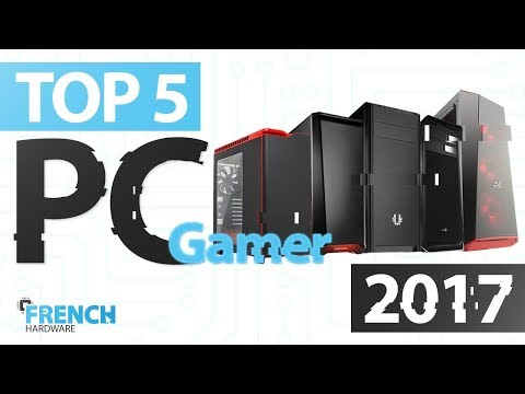 TOP 5 PC GAMER PAS CHER 2017!