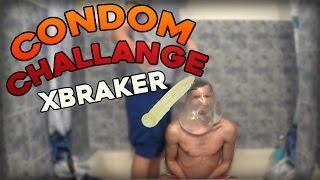 Condom Challenge - | XBRAKER Moare de Frica |