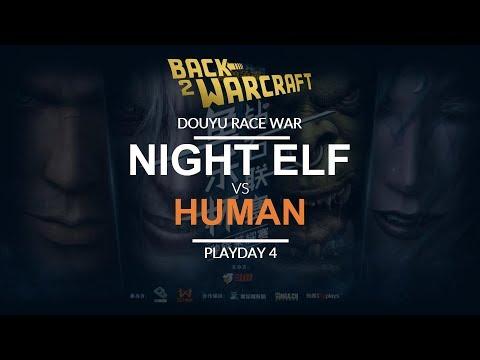 Race War 2018 - Team Night Elf Vs. Team Human