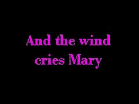"""The Wind Cries Mary"""