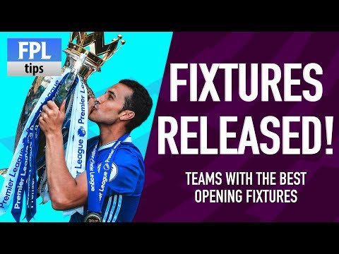 2017/18 FIXTURES RELEASED! | Which Teams Have the Best Opening Fixtures? | Fantasy Premier League