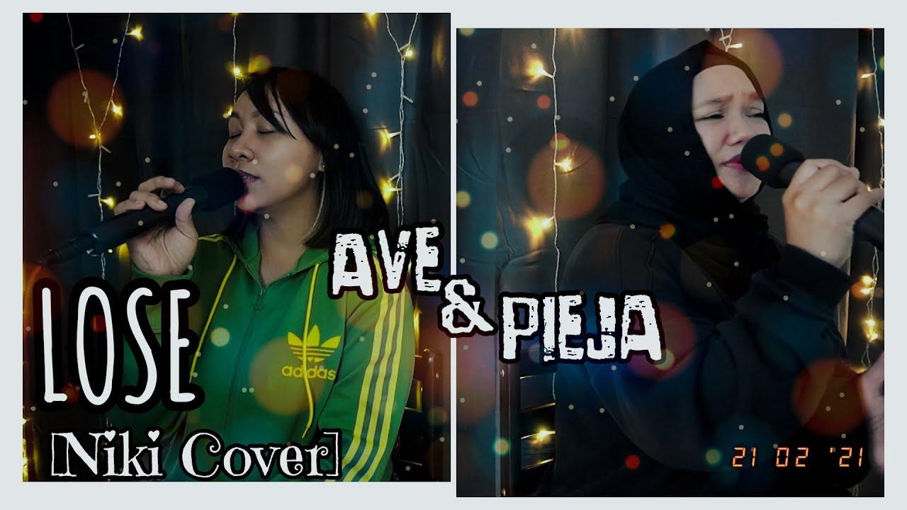 Ave & Pieja - LOSE (Niki Cover)