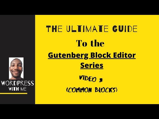 Gutenberg Editor Common Blocks