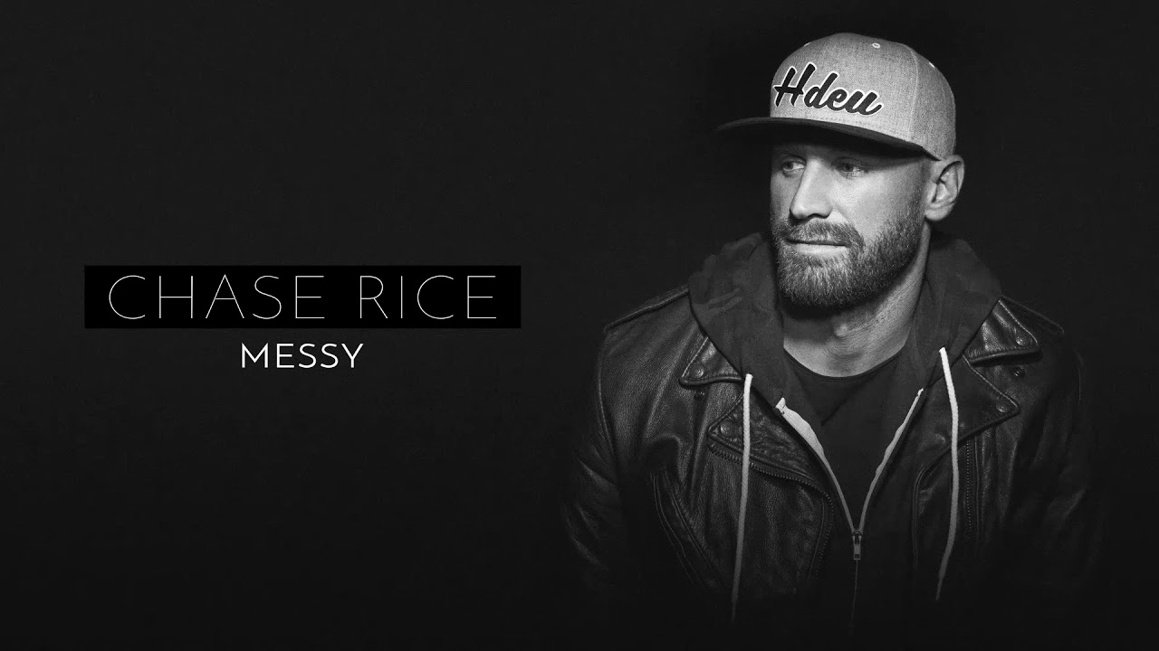 Download Chase Rice - Messy (Official Audio)