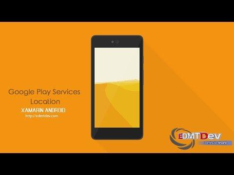 Xamarin Android Tutorial - Google Location API