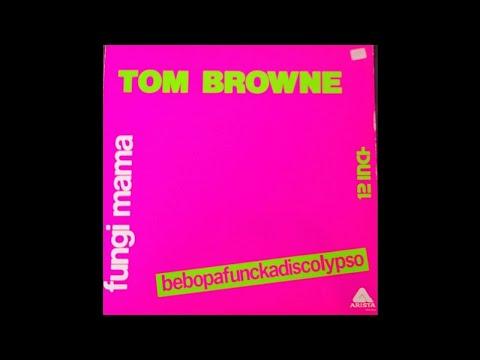Tom Browne - Fungi Mama (Bebopafunckadiscolypso)