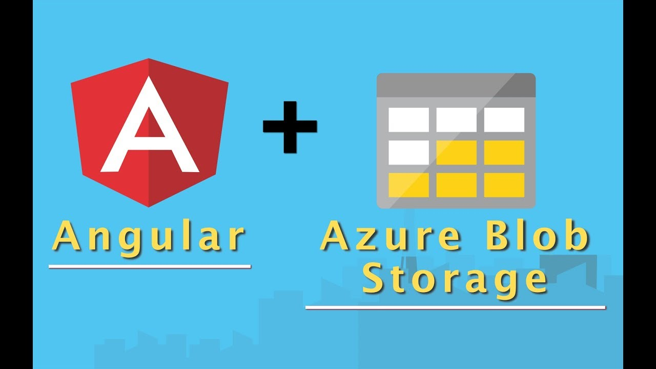 0026 - 💽 Azure Blob Storage with Angular application framework