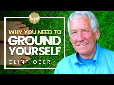 Why You Should GROUND YOURSELF! - How Grounding Affects Your Health! Earthing | Clint Ober