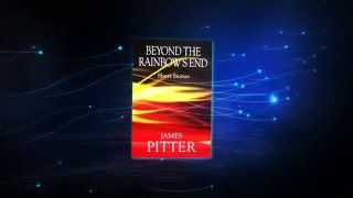 Beyond The Rainbow's End Book Trailer