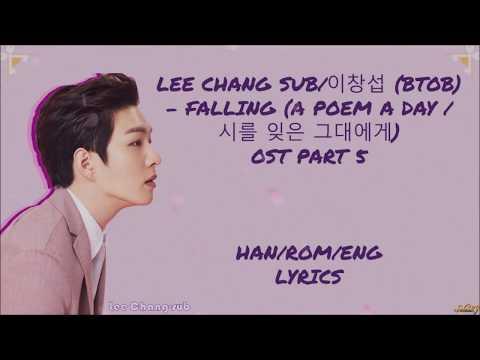 Lee Changsub (이창섭) – (Falling) A POEM A DAY (시를 잊은 그대에게) OST PART 5 LYRICS