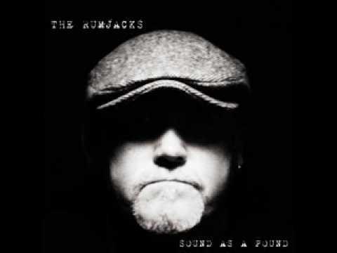 The Rumjacks - The Black Matilda