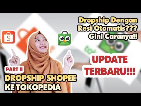 cara-dropship-dari-shopee-ke-tokopedia-dengan-input-resi-otomatis-terbaru-|-part-ii