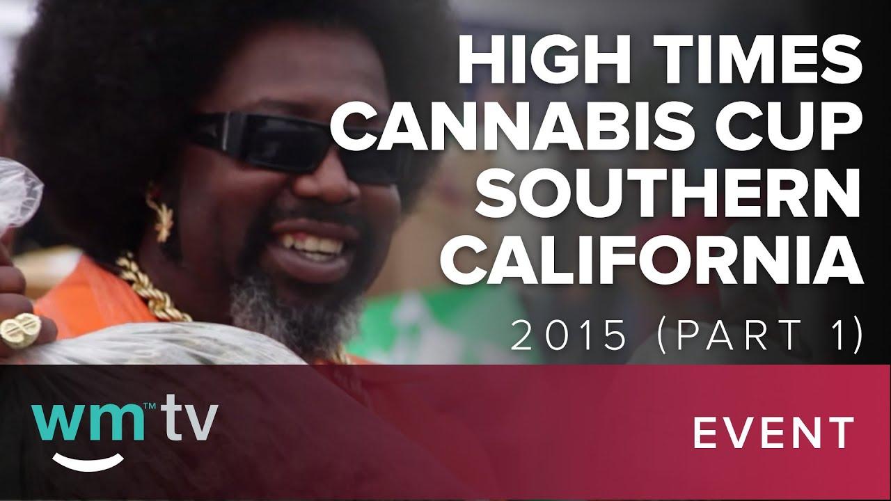 High Times Cannabis Cup Southern California 2015 Part 1