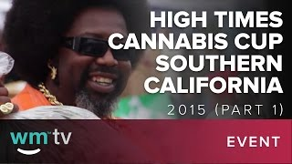 High Times Cannabis Cup Southern California 2015 (Part 1)