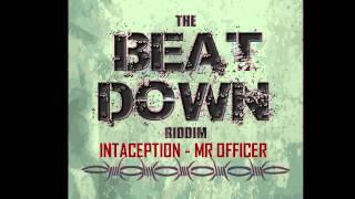 Intaception - Mr Officer Beat Down Riddim (Vincy Mas 2014) DSE