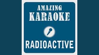 Radioactive (Karaoke Version) (Originally Performed By Imagine Dragons)