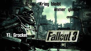 Krieg... Krieg bleibt immer gleich!   Fallout 3 #1