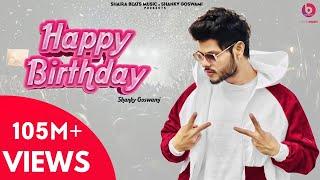 Happy Birthday ( Official Video ) Shanky Goswami | New Haryanvi Songs Haryanavi 2021 | Vikram Pannu