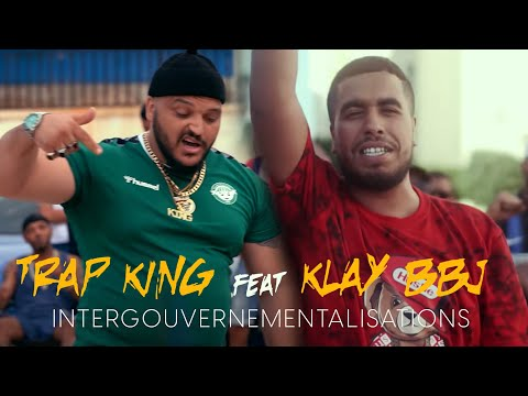 Youtube: Klay ft.Trap King – Intergouvernementalisations