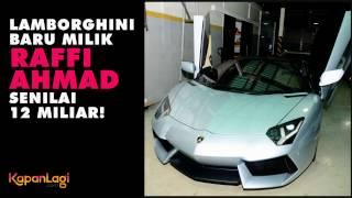 Lamborghini Baru Punya Raffi Ahmad Senilai 12 Miliar!