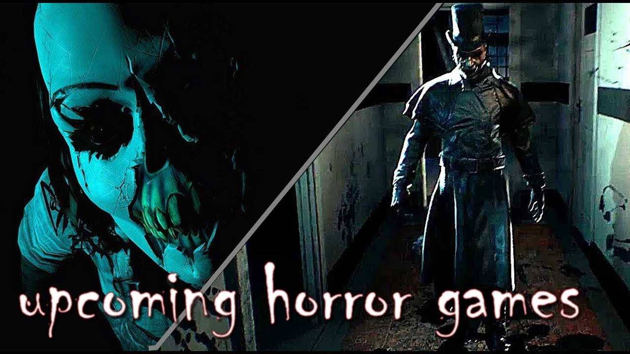 Top 10 Upcoming Horror Games 2018 2019 Pc Ps4 Xb1