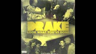 Drake - Waiting Up - Look What You've Done (HQ W Download)