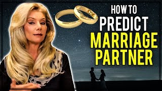 How to Predict Marriage and the Partner