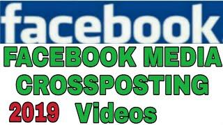 Facebook Media Crossposting Videos