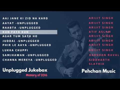 Unplugged Jukebox   Arijit Singh   Atif Aslam   Darshan Raval   Best of 2016   Unplugged Songs