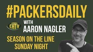 #PackersDaily: Season on the line Sunday night