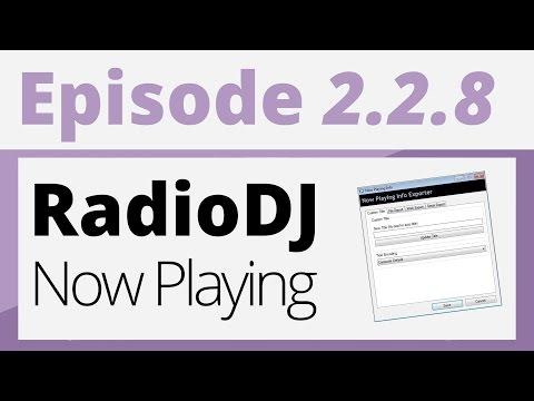 Créer sa radio - 2.2.8 - Now Playing - Info du titre en cours [RadioDJ]