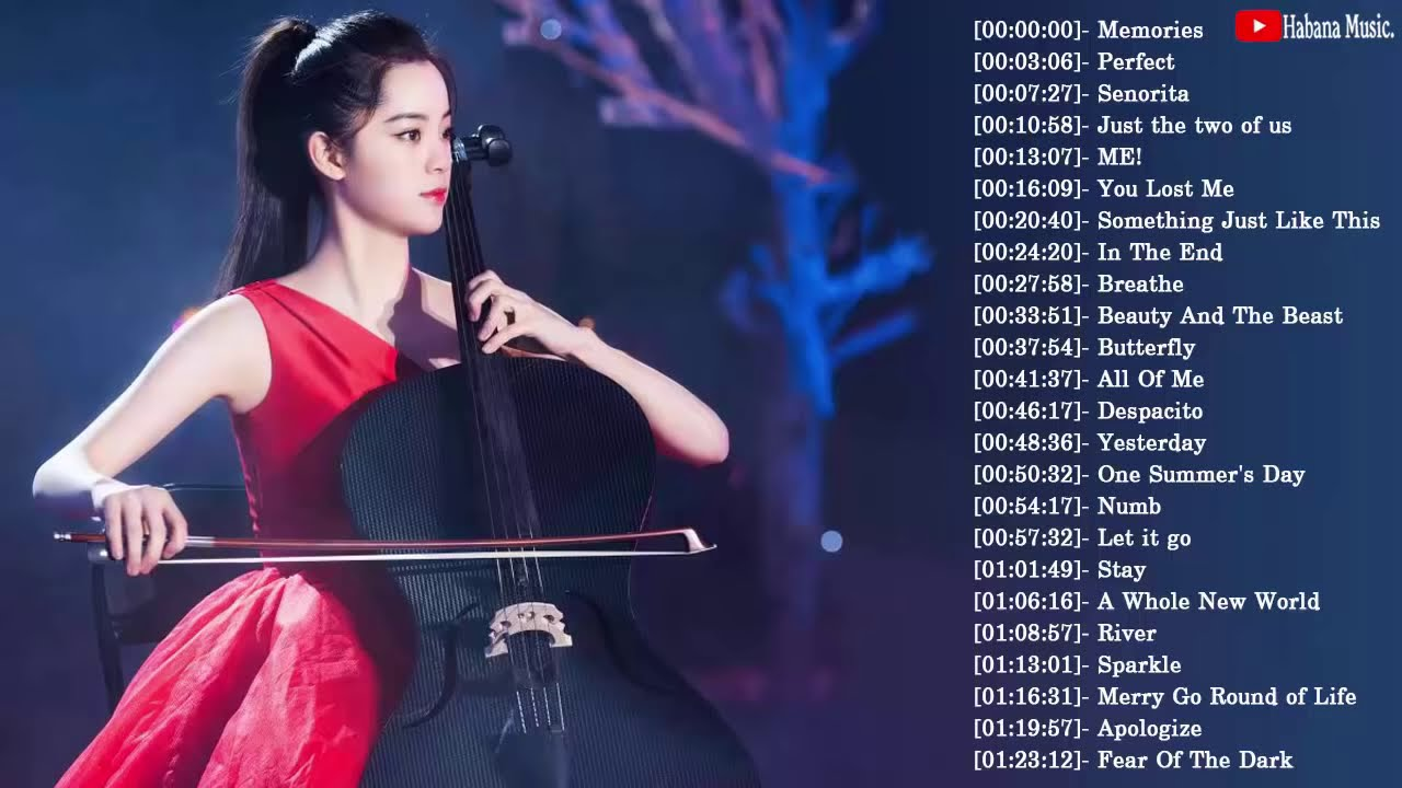 Top 30 Cello Cover Popular Songs 2020 Best Instrumental Cello Covers All Time Youtube