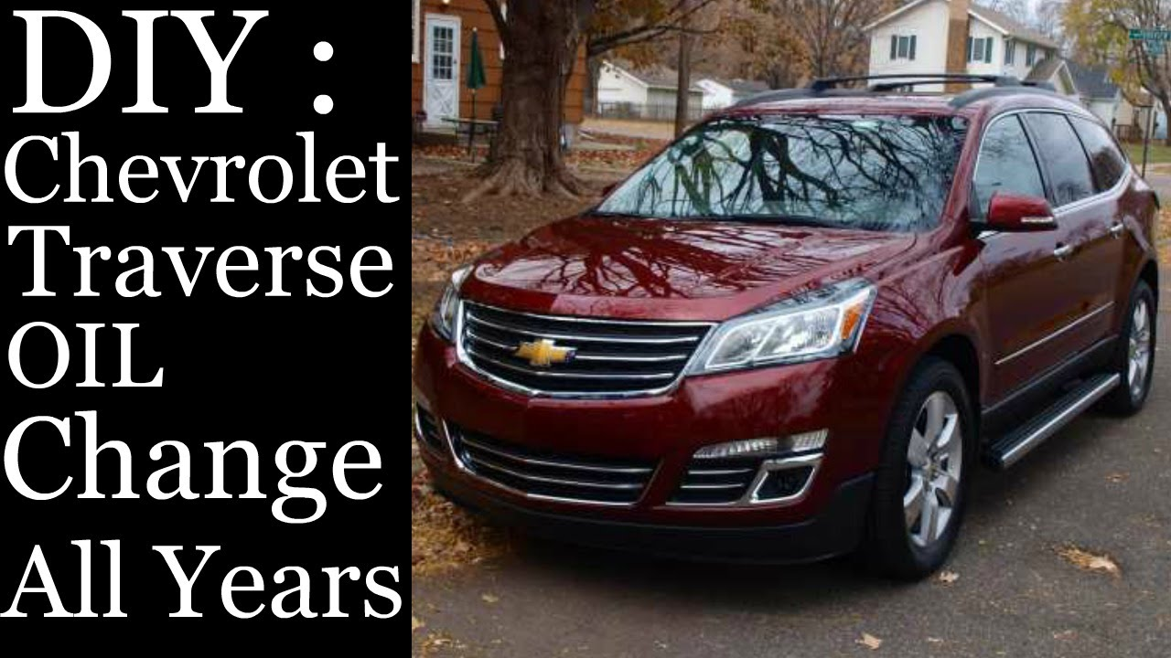 diy how to change oil chevrolet traverse 2009 2010 2011 2012 2013 2014 2015 2016 youtube [ 1280 x 720 Pixel ]