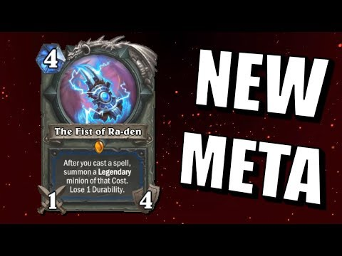 Hearthstone - The Fist Of Ra-den Meta
