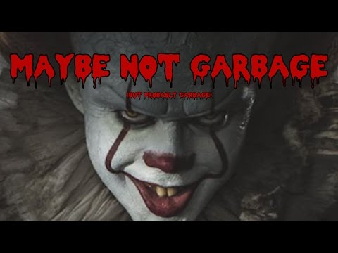 """It""- Maybe Not Garbage!"