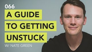 A Guide to Getting Unstuck // Ground Up 066