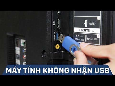 Hướng Dẫn Sửa Lỗi Khi Máy Tính Không Nhận USB