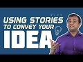3. Using stories to convey your ideas [Skill Development]